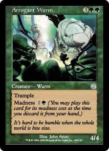 《尊大なワーム/Arrogant Wurm》[TOR] 緑U