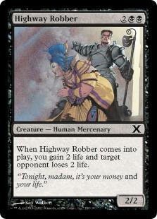 【Foil】《街道筋の強盗/Highway Robber》[10ED] 黒C