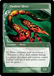 《悪性スリヴァー/Virulent Sliver》[FUT] 緑C