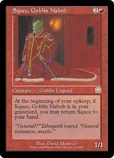 《ゴブリンの太守スクイー/Squee, Goblin Nabob》[MMQ] 赤R