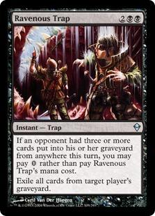 《貪欲な罠/Ravenous Trap》[ZEN] 黒U