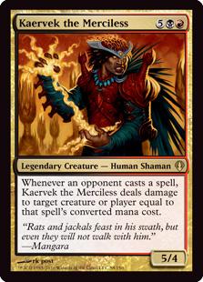 《無慈悲なる者ケアヴェク/Kaervek the Merciless》[ARC] 金R
