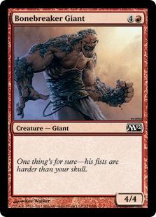《骨砕きの巨人/Bonebreaker Giant》[M12] 赤C