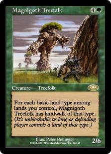 《マグニゴス・ツリーフォーク/Magnigoth Treefolk》[PLS] 緑R