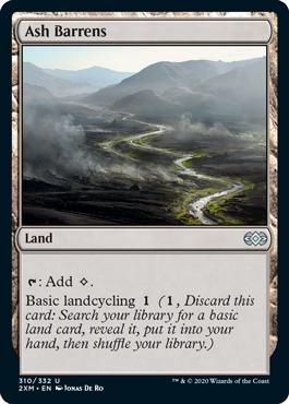 《灰のやせ地/Ash Barrens》[2XM] 土地U