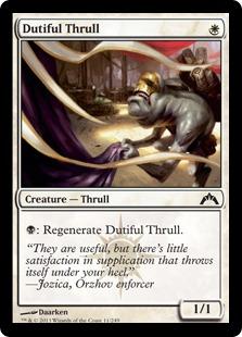 《従順なスラル/Dutiful Thrull》[GTC] 白C