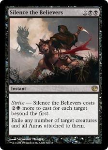 《信者の沈黙/Silence the Believers》[JOU] 黒R