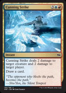 《狡猾な一撃/Cunning Strike》[FRF] 金C