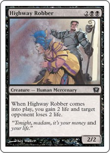 《街道筋の強盗/Highway Robber》[9ED] 黒C