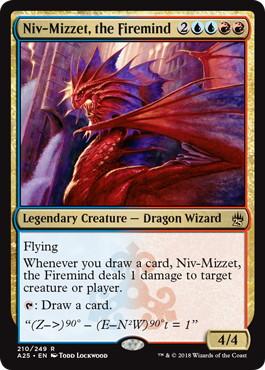 《火想者ニヴ=ミゼット/Niv-Mizzet, the Firemind》[A25] 金R