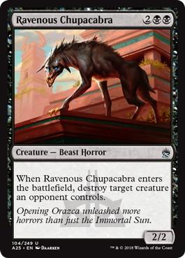 《貪欲なチュパカブラ/Ravenous Chupacabra》[A25] 黒U