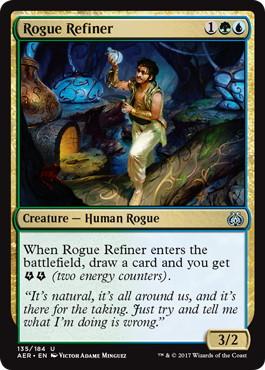 《ならず者の精製屋/Rogue Refiner》[AER] 金U