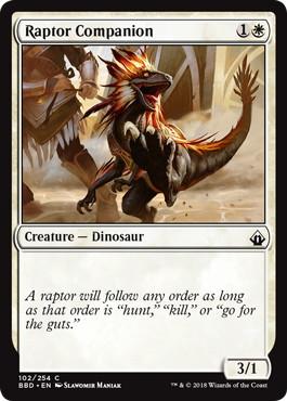 【Foil】《猛竜の相棒/Raptor Companion》[BBD] 白C