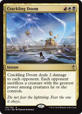 《はじける破滅/Crackling Doom》[C16] 金R