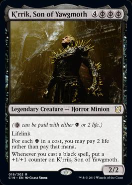 《ヨーグモスの息子、ケリク/K'rrik, Son of Yawgmoth》[C19]黒R
