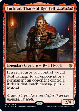 《朱地洞の族長、トーブラン/Torbran, Thane of Red Fell》[ELD] 赤R