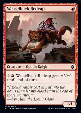 《イタチ乗りのレッドキャップ/Weaselback Redcap》[ELD] 赤C