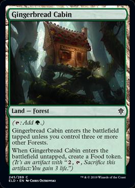《お菓子の小屋/Gingerbread Cabin》[ELD] 土地C