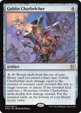 《ゴブリンの放火砲/Goblin Charbelcher》[EMA] 茶R