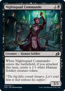 《夜勤隊の猛士/Nightsquad Commando》[IKO] 黒C