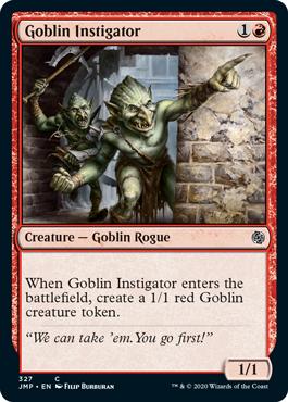《ゴブリンの扇動者/Goblin Instigator》[JMP] 赤C
