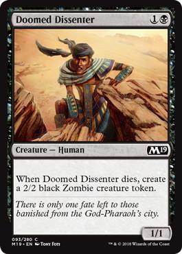 《悪運尽きた造反者/Doomed Dissenter》[M19] 黒C
