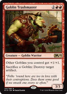 《ゴブリンの損壊名手/Goblin Trashmaster》[M19] 赤R