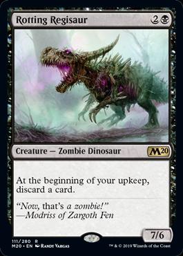 《朽ちゆくレギサウルス/Rotting Regisaur》[M20] 黒R