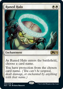 《ルーンの光輪/Runed Halo》[M21] 白R