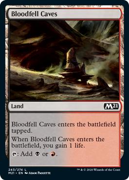 《血溜まりの洞窟/Bloodfell Caves》[M21] 土地C