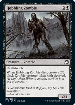 《引きずり足のゾンビ/Hobbling Zombie》[MID] 黒C