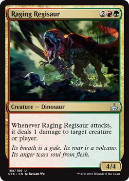 《怒り狂うレギサウルス/Raging Regisaur》[RIX] 金U