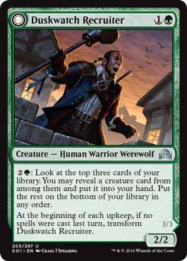 《薄暮見の徴募兵/Duskwatch Recruiter》/《爪の群れの咆哮者/Krallenhorde Howler》[SOI] 緑U