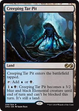 《忍び寄るタール坑/Creeping Tar Pit》[UMA] 土地R