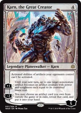 《大いなる創造者、カーン/Karn, the Great Creator》[WAR] 無R