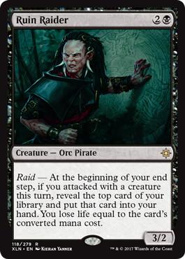 《遺跡の略奪者/Ruin Raider》[XLN] 黒R