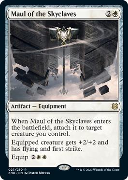 《スカイクレイブの大鎚/Maul of the Skyclaves》[ZNR] 白R