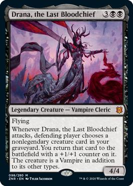 《最後の血の長、ドラーナ/Drana, the Last Bloodchief》[ZNR] 黒R